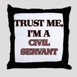 Trust Me, I'm a Civil Servant Throw Pillow