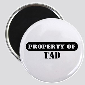 Property of Tad Magnet
