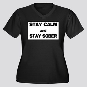 Stay Calm Stay Sober Plus Size T-Shirt