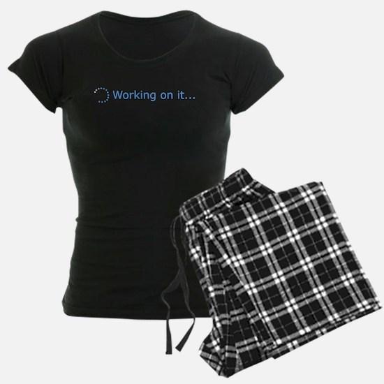 Working on it... Pajamas