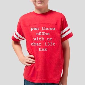 pwn n00bs black shirt Youth Football Shirt