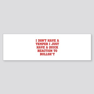 Temper vs Bullsh*t Bumper Sticker