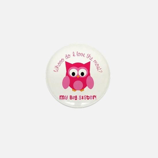 Who? My big sister! Mini Button