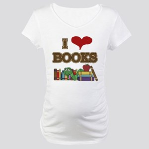 I Love Books Maternity T-Shirt