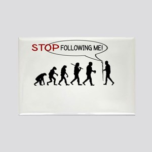 STOP FOLLOWING ME - EVOLUTION Magnets