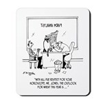 With Due Respect For Your Horoscope Mousepad