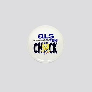 ALS Messed With Wrong Chick Mini Button