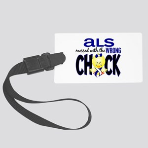 ALS Messed With Wrong Chick Large Luggage Tag