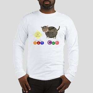 Fat Cat licks the butter Long Sleeve T-Shirt