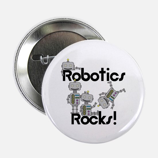 "Robotics Rocks 2.25"" Button (10 pack)"