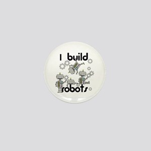 I Build Robots Mini Button