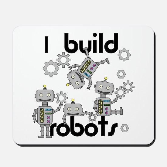 I Build Robots Mousepad