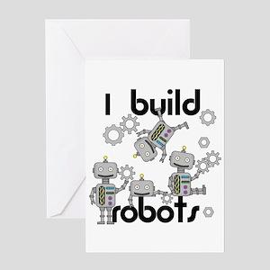 I Build Robots Greeting Card