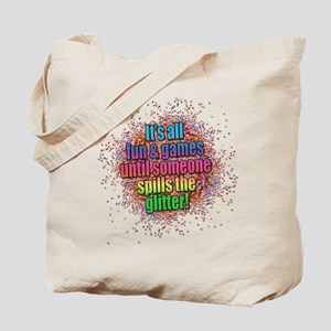 ..someone spills the glitter... Tote Bag