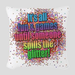 ..someone spills the glitter... Woven Throw Pillow