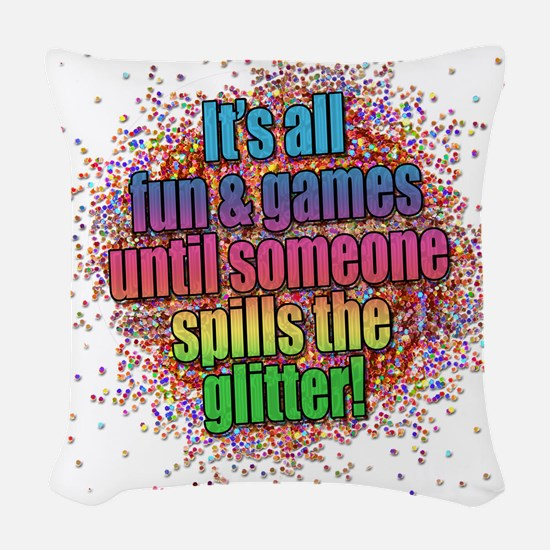 ..someone spills the glitter... Woven Throw Pillow