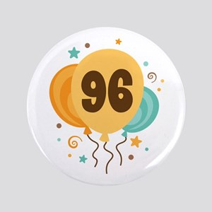 """96th Birthday Party 3.5"""" Button"""