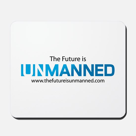 The Future is Unmanned Mousepad