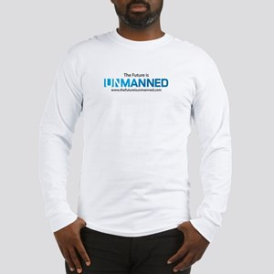 The Future is Unmanned Long Sleeve T-Shirt