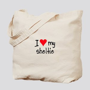 I LOVE MY Sheltie Tote Bag
