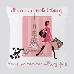 It's a French Thing Woven Throw Pillow