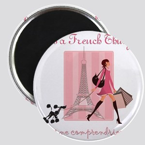 It's a French Thing Magnet