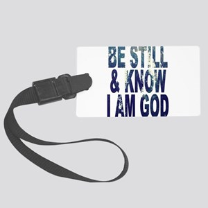 Be Still and Know I Am God Luggage Tag
