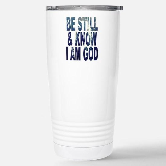 Be Still and Know I Am God Travel Mug