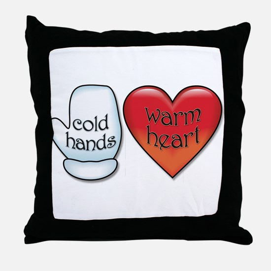 Funny Cold Hands Warm Heart Throw Pillow