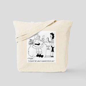 Santa Loses Liability Insurance Tote Bag