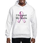I Support My Boobs Hooded Sweatshirt