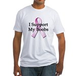 I Support My Boobs Fitted T-Shirt