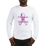 I Support My Girlfriend Long Sleeve T-Shirt
