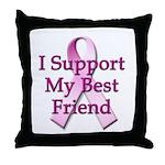 I Support My Best Friend Throw Pillow