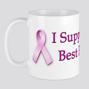 I Support My Best Friend Mug