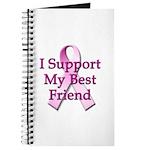 I Support My Best Friend Journal