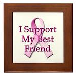 I Support My Best Friend Framed Tile