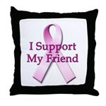 I Support My Friend Throw Pillow