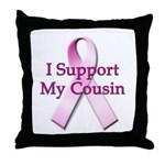 I Support My Cousin Throw Pillow
