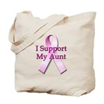 I Support My Aunt Tote Bag