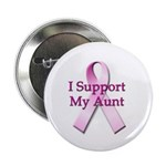 I Support My Aunt Button