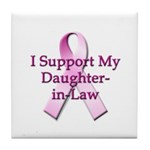 I Support My Daughter-in-Law Tile Coaster