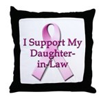 I Support My Daughter-in-Law Throw Pillow