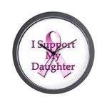 I Support My Daughter Wall Clock