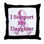 I Support My Daughter Throw Pillow