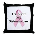 I Support My Sister-in-Law Throw Pillow