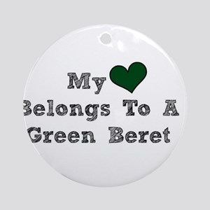My Heart Belongs To A Green Beret Ornament (Round)