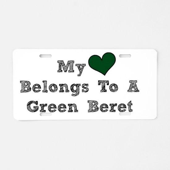 My Heart Belongs To A Green Beret Aluminum License