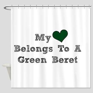 My Heart Belongs To A Green Beret Shower Curtain