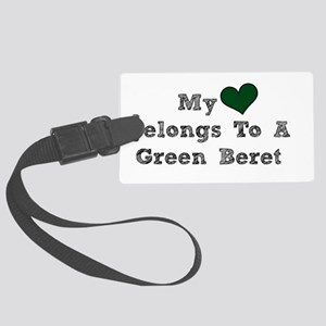 My Heart Belongs To A Green Beret Luggage Tag